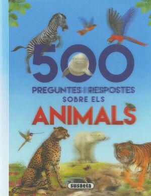 500 PREGUNTES I RESPOSTES SOBRE ELS ANIMALS