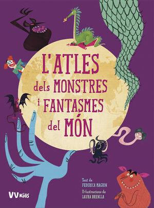 L'ATLES DELS MONSTRES I FANTASMES DEL MON (VVKIDS)