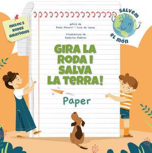 GIRA LA RODA I SALVA LA TERRA! PAPER (VVKIDS)