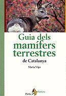 GUIA DELS MAMÍFERS TERRESTRES DE CATALUNYA