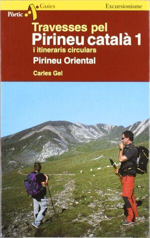 TRAVESSES PEL PIRINEU CATALÀ 1 I ITINERARIS CIRCULARS