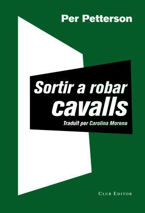 SORTIR A ROBAR CAVALLS