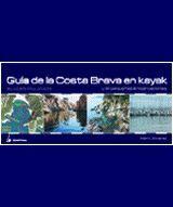 GUÍA DE LA COSTA BRAVA (VOL.1. BLANES-PALAMÓS)