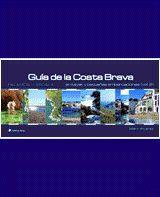 GUÍA DE LA COSTA BRAVA (VOL. 2. PALAMÓS A LA ESCALA)