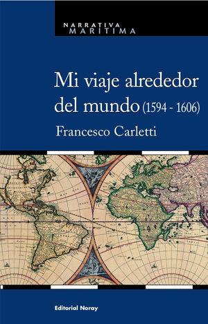 MI VIAJE ALREDEDOR DEL MUNDO (1594-1606)