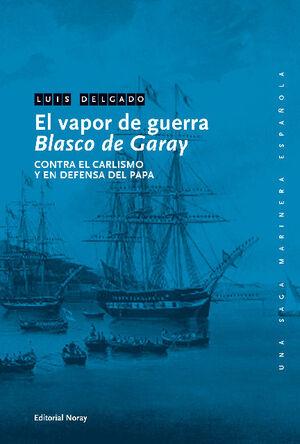 EL VAPOR DE GUERRA BLASCO DE GARAY