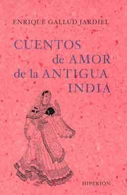 CUENTOS DE AMOR DE LA ANTIGUA INDIA