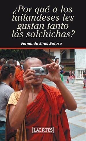 ¿POR QUÉ A LOS TAILANDESES LES GUSTAN TANTO LAS SALCHICHAS?
