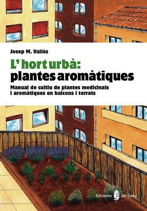 L'HORT URBÀ: PLANTES AROMÀTIQUES