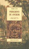 PEREGRINO DE ANGKOR ; SEGUIDO DE FRAGMENTOS DEL DIARIO ÍNTIMO (1901)