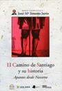 CAMINO DE SANTIAGO Y SU HISTORIA, EL