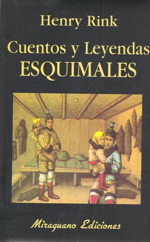 CUENTOS Y LEYENDAS ESQUIMALES