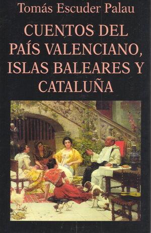 CUENTOS DEL PAÍS VALENCIANO, ISLAS BALEARES Y CATALUÑA