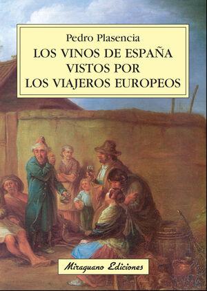 LOS VINOS DE ESPAÑA VISTOS POR LOS VIAJEROS EUROPEOS