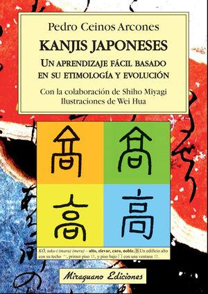 KANJIS JAPONESES. UN APRENDIZAJE FÁCIL BASADO EN SU ETIMOLOGÍA Y EVOLUCIÓN