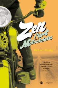 ZEN I L' ART DE LA MOTOCICLETA
