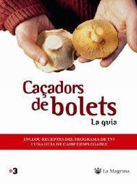 CAÇADORS DE BOLETS