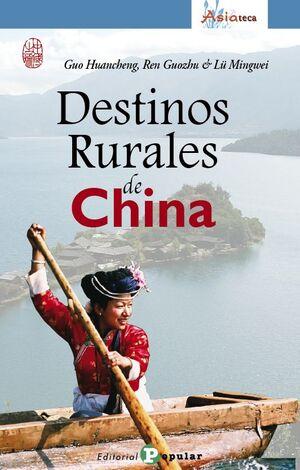 DESTINOS RURALES DE CHINA