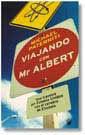 VIAJANDO CON MR. ALBERT