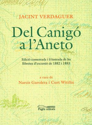 DEL CANIGÓ A L'ANETO