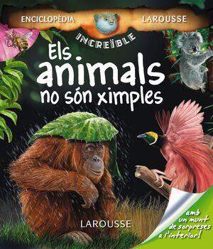 ELS ANIMALS NO SÓN XIMPLES