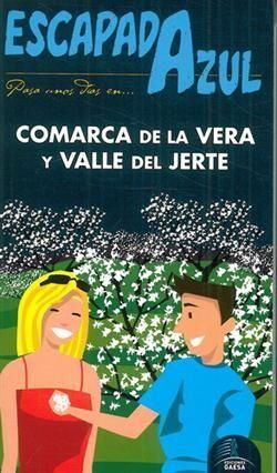 ESCAPADA AZUL COMARCA DE LA VERA Y VALLE DEL JERTE