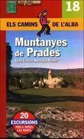 MUNTANYES DE PRADES (ELS CAMINS DE L'ALBA)