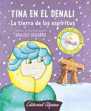 TINA EN EL DENALI (ESP.)