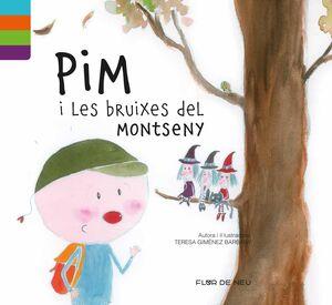 PIM I LES BRUIXES DEL MONTSENY