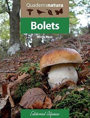 BOLETS. QUADERNS NATURA
