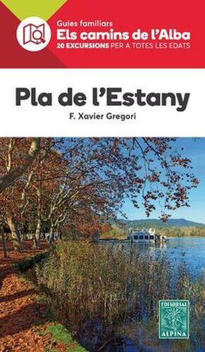 PLA DE L'ESTANY - ELS CAMINS DE L'ALBA
