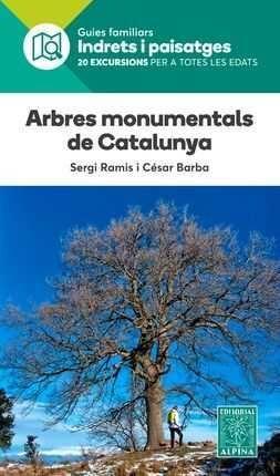 ARBRES MONUMENTALS DE CATALUNYA