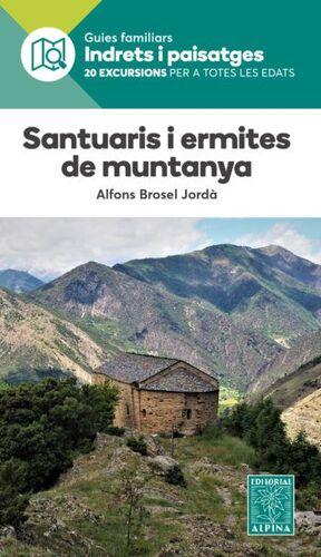 SANTUARIS I ERMITES DE MUNTANYA- INDRETS I PAISATGES