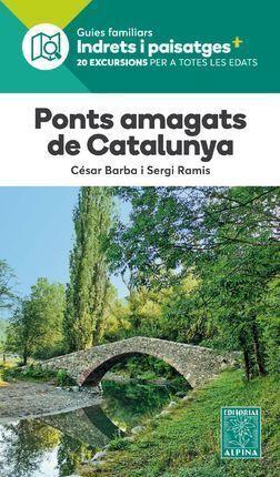 PONTS AMAGATS DE CATALUNYA -ALPINA