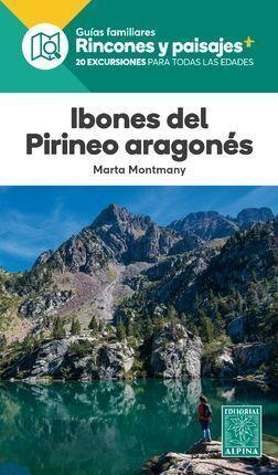 IBONES DEL PIRINEO ARAGONES VOL 1: RINCONES Y PAISAJES