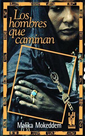 LOS HOMBRES QUE CAMINAN