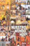 NUESTRO MUNDO HOY