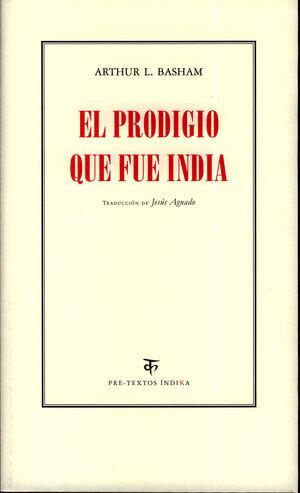 EL PRODIGIO QUE FUE INDIA