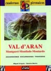 VAL D'ARAN (MONTAGNI, MONTLADE, MONTARDO)