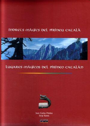 LUGARES MÁGICOS DEL PIRINEO CATALÁN