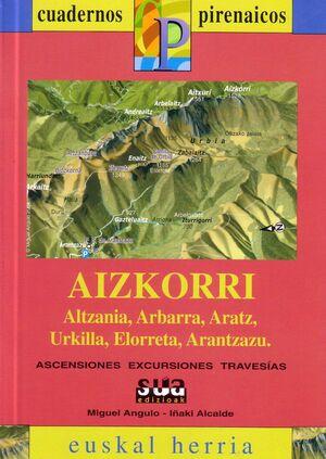 AIZKORRI (ALTZANIA, ARBARRA, ARATZ, URKILLA, ELORRETA, ARANTZAZU)