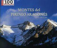 MONTES DEL PIRINEO ARAGONÉS, LOS 100 PAISAJES
