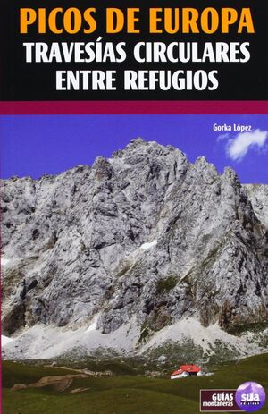 PICOS DE EUROPA - TRAVESIAS CIRCULARES ENTRE REFUGIOS