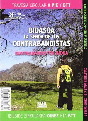 BIDASOA. LA SENDA DE LOS CONTRABANDISTAS
