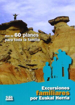 EXCURSIONES FAMILIARES POR EUSKAL HERRIA
