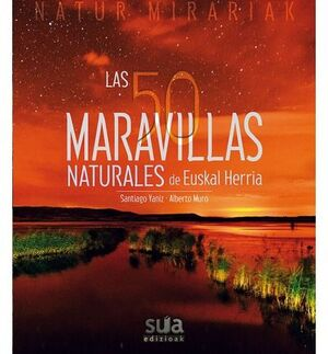 LAS 50 MARAVILLAS NATURALES DE EUSKAL HERRIA