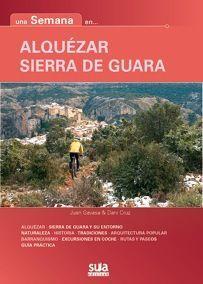ALQUÉZAR Y SIERRA DE GUARA