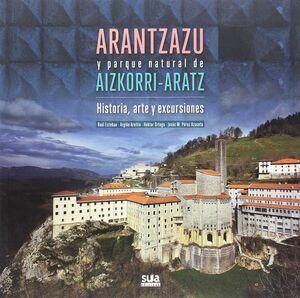 ARANTZAZU Y PARQUE NATURAL DE AIZKORRI-ARATZ