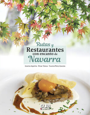 RUTAS Y RESTAURANTES CON ENCANTO DE NAVARRA
