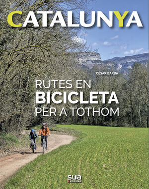 RUTES EN BICILETA PER A TOTHOM